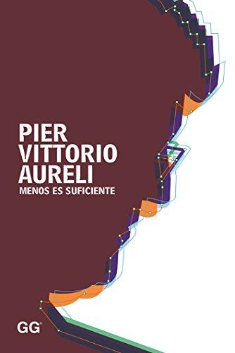 Menos es suficiente por Pier Vittorio