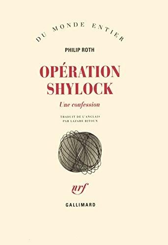 Opération Shylock : Une confession par Philip Roth