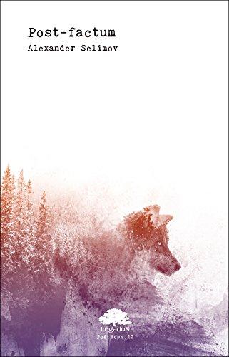 Post-factum (Poéticas nº 12) por Alexander Selimov