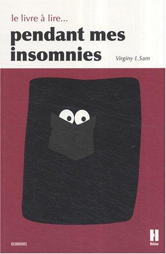 Le livre à lire... pendant mes insomnies par Virginy L. Sam