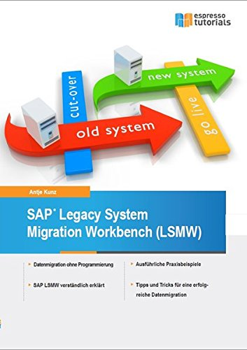 SAP Legacy System Migration Workbench (LSMW) - Espresso System