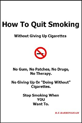 How To Quit Smoking - Without Giving Up Cigarettes from Cheriton House Publishing Pty Ltd
