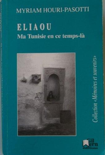 Eliaou/tunisie en ce temps-la