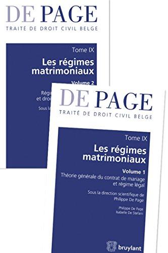 Traité de droit civil belge - Tome IX : Les régimes matrimoniaux: 2 volumes