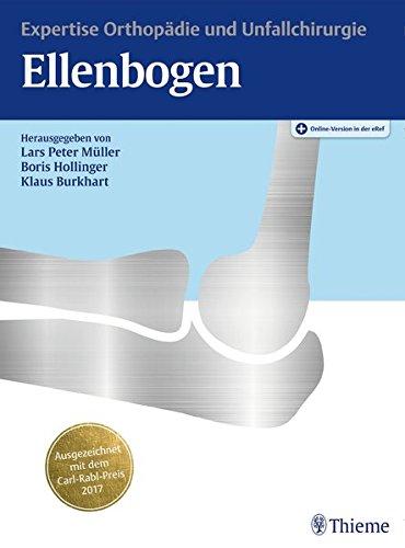 Ellenbogen: Expertise Orthopädie und Unfallchirurgie