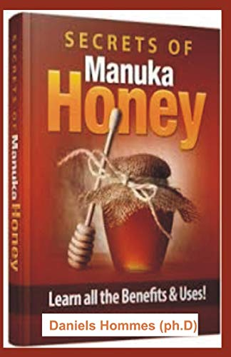 SECRETS OF MANUKA HONEY: Learn all the Benefits and Uses (Shea Hair Lotion Butter)