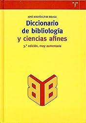 Diccionario de bibliología y ciencias afines (Biblioteconomía y Administración Cultural)