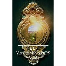 El Vagamundos: TRILOGÍA COMPLETA: TRILOGÍA COMPLETA