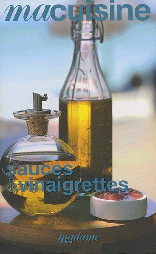 Ma cuisine Sauces et vinaigrettes par Pierre Tachon
