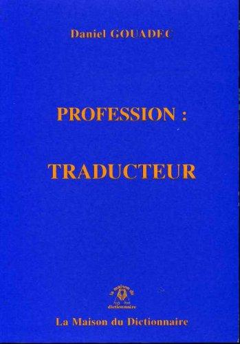 Profession : Traducteur