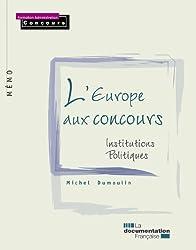 L'Europe aux concours, institutions, politiques - 2e édition