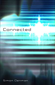 CONNECTED (English Edition) de [Denman, Simon]