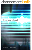 CONNECTED (English Edition)