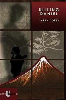 Killing Daniel by [Dobbs, Sarah]