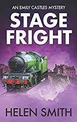 Stage Fright: A British Mystery (Emily Castles Mysteries)