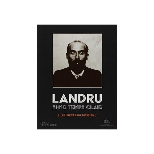 Landru - 6h10 temps clair de Eric YUNG ( 22 mai 2013 )