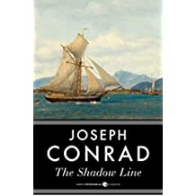 The Shadow Line (Annotated) (English Edition)