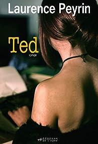 Ted par Laurence Peyrin