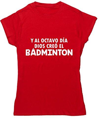 HippoWarehouse Y Al Octavo Día Dios Creó El Bádminton camiseta manga corta ajustada para mujer