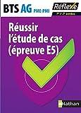 Réussir l'étude de cas (épreuve E5) – BTS AG PME-PMI