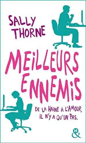 """Meilleurs ennemis: Découvrez la nouvelle comédie romantique de Sally Thorne """"À moi... ou presque !"""""""