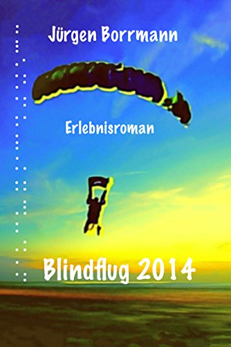Blindflug 2014 (German Edition)