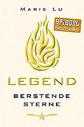 Legend - Berstende Sterne: Band 3