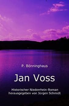 Jan Voss von [Bönninghaus, Peter, Jürgen Schmidt]