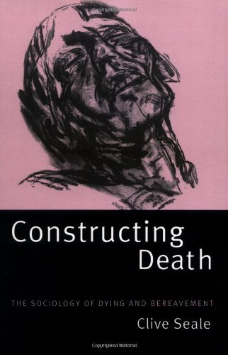 Constructing Death: The Sociology of Dying and Bereavement (English Edition)