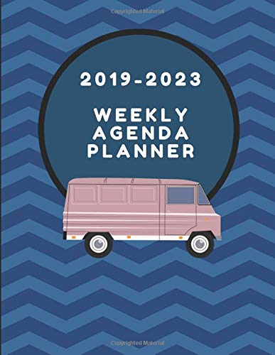 2019-2023 Weekly Agenda Planner: Five Year Diary For Living On The Road