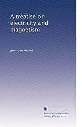 A treatise on electricity and magnetism (Volume 2)
