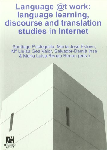 Descargar Libro Language @t work: language learning, discourse and translation studies in Internet (Estudis Filològics) de Salvdor Damià Insa