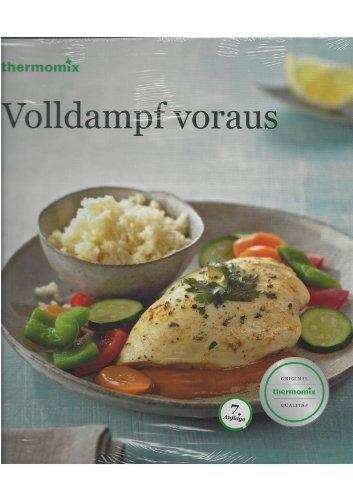 Volldampf Voraus Original Thermomix Varoma Kochbuch 7. Auflage