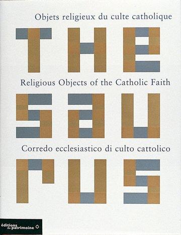 Thesaurus des objets religieux du culte catholique. Edition trilingue français, anglais, italien par Joël Perrin