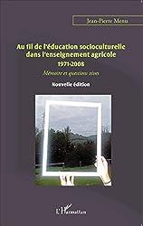 Au fil de l'éducation socioculturelle dans l'enseignement agricole 1971-2008