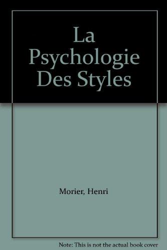La psychologie des styles par Henri Morier