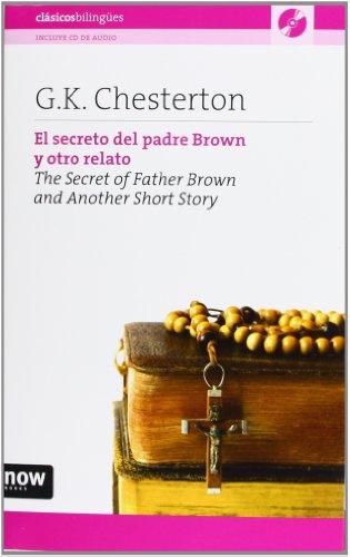 El secreto del padre Brown y otro relato (Clasicos Bilingues)