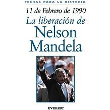 11 de febrero de 1990: La liberación de Nelson Mandela (Fechas para la historia)