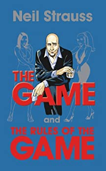 The Game and Rules of the Game par [Strauss, Neil]