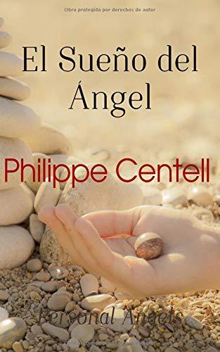 El Sueño del Ángel (Personal Angels) por Philippe Centell