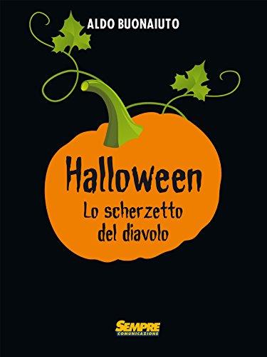 Halloween. Lo scherzetto del diavolo (Italian Edition)