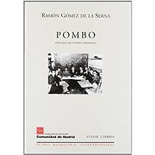 Pombo (Letras madrileñas Contemporáneas)