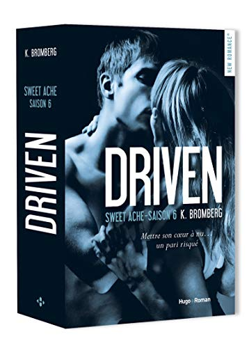 Driven, tome 6 : Sweet Ache de K. Bromberg