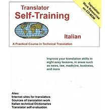 Translator Self-Training Program, Italian: A Practical Course in Technical Translation (Translators Self-Training) by Morry Sofer (2004-07-08)