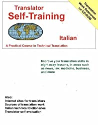 Translator Self-Training Program, Italian: A Practical Course in Technical Translation (Translators Self-Training) by Morry Sofer (2004-07-08)