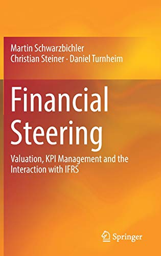 Financial Steering: Valuation, KPI Management and the Interaction with IFRS