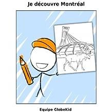 Je découvre Montréal