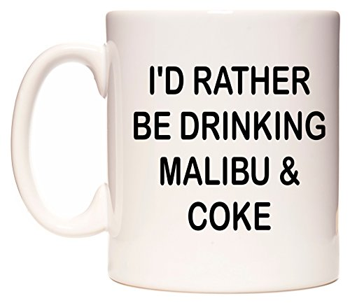wedomugsr-id-rather-be-drinking-malibu-coke-mug