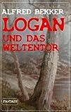 Image de Logan und das Weltentor (Logan Bd.3)
