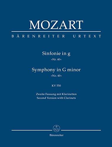 Sinfonie g-Moll KV 550 (40). Zweite Fassung mit Klarinetten. Second Version with Clarinets (Bärenreiter Urtext)